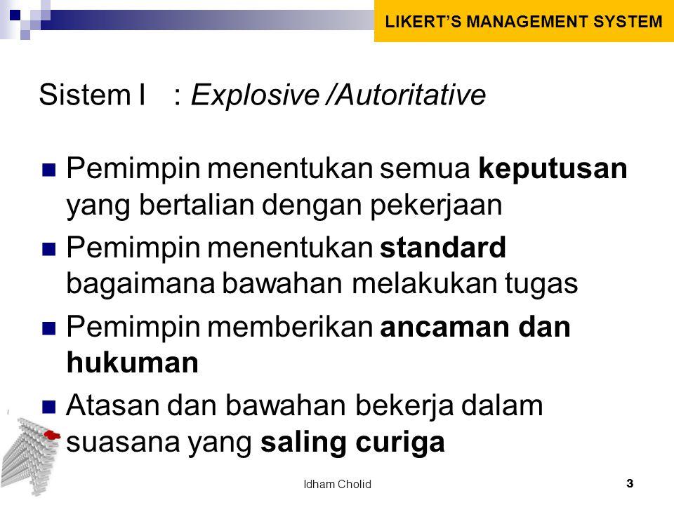 Sistem I : Explosive /Autoritative