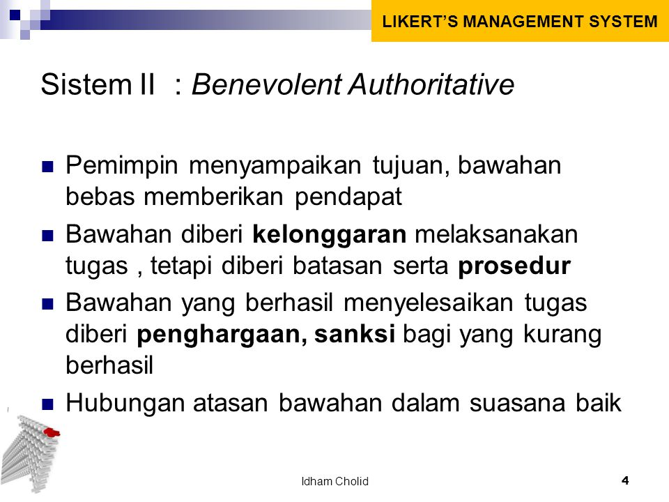 Sistem II : Benevolent Authoritative