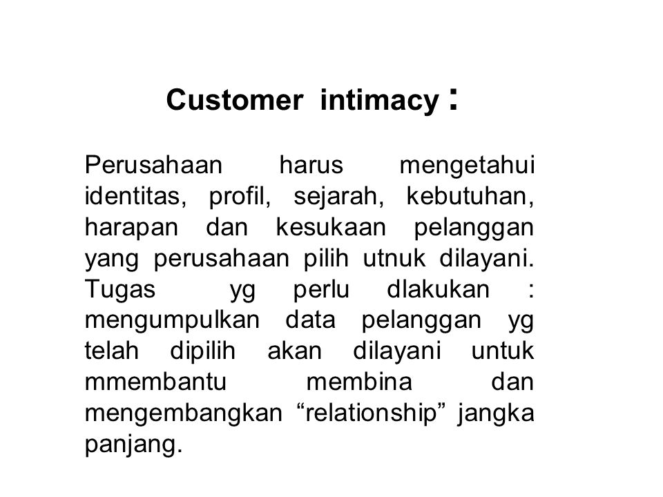 Customer intimacy :