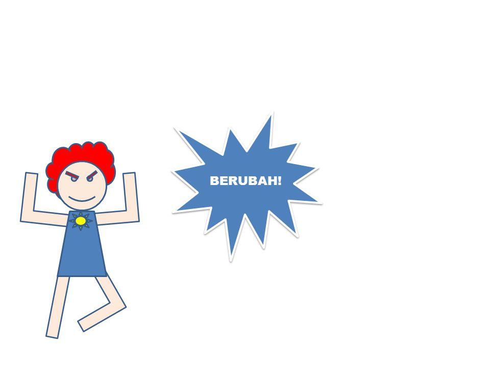BERUBAH!
