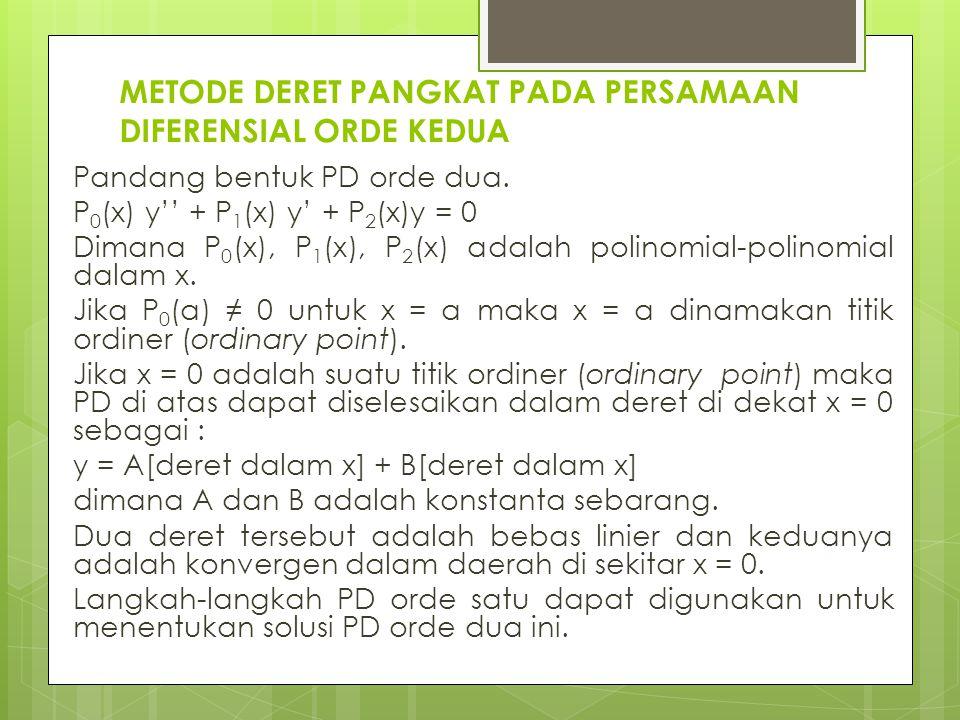 METODE DERET PANGKAT PADA PERSAMAAN DIFERENSIAL ORDE KEDUA