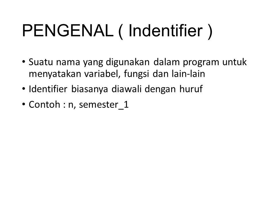 PENGENAL ( Indentifier )