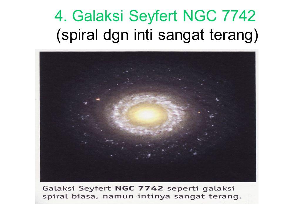 4. Galaksi Seyfert NGC 7742 (spiral dgn inti sangat terang)