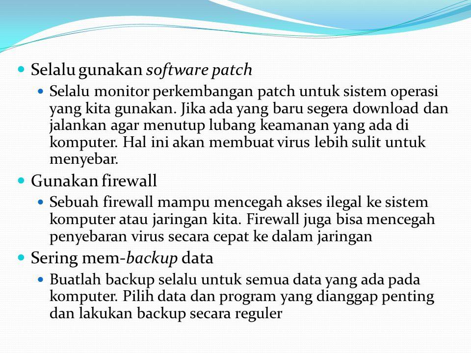 Selalu gunakan software patch
