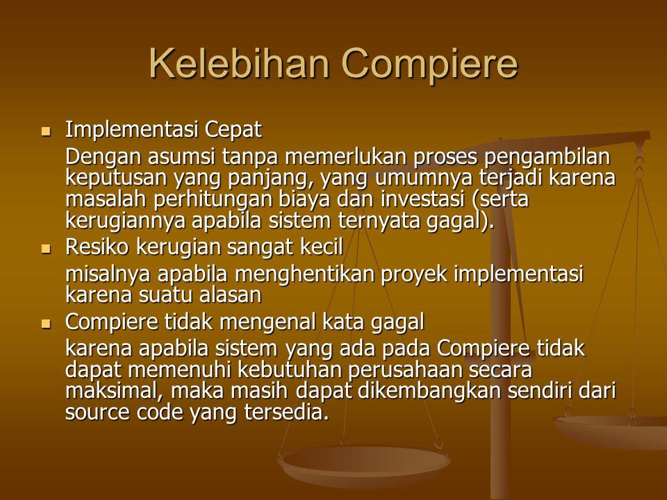 Kelebihan Compiere Implementasi Cepat