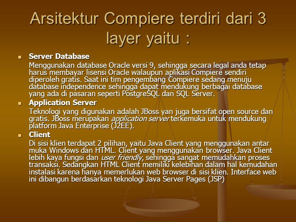 Arsitektur Compiere terdiri dari 3 layer yaitu :