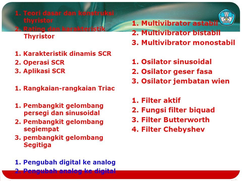 1. Multivibrator astabil 2. Multivibrator bistabil