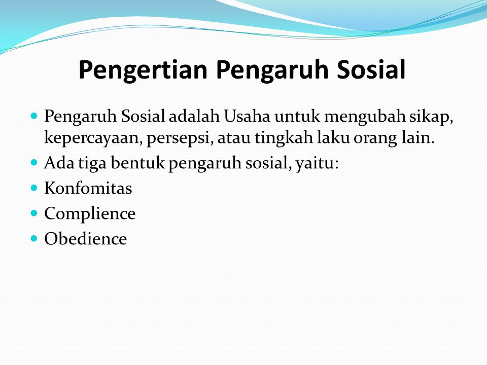 Pengertian Pengaruh Sosial