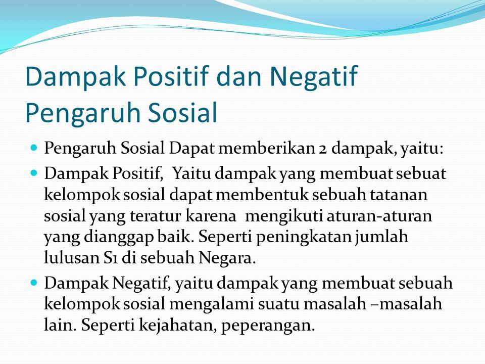 Dampak Positif dan Negatif Pengaruh Sosial