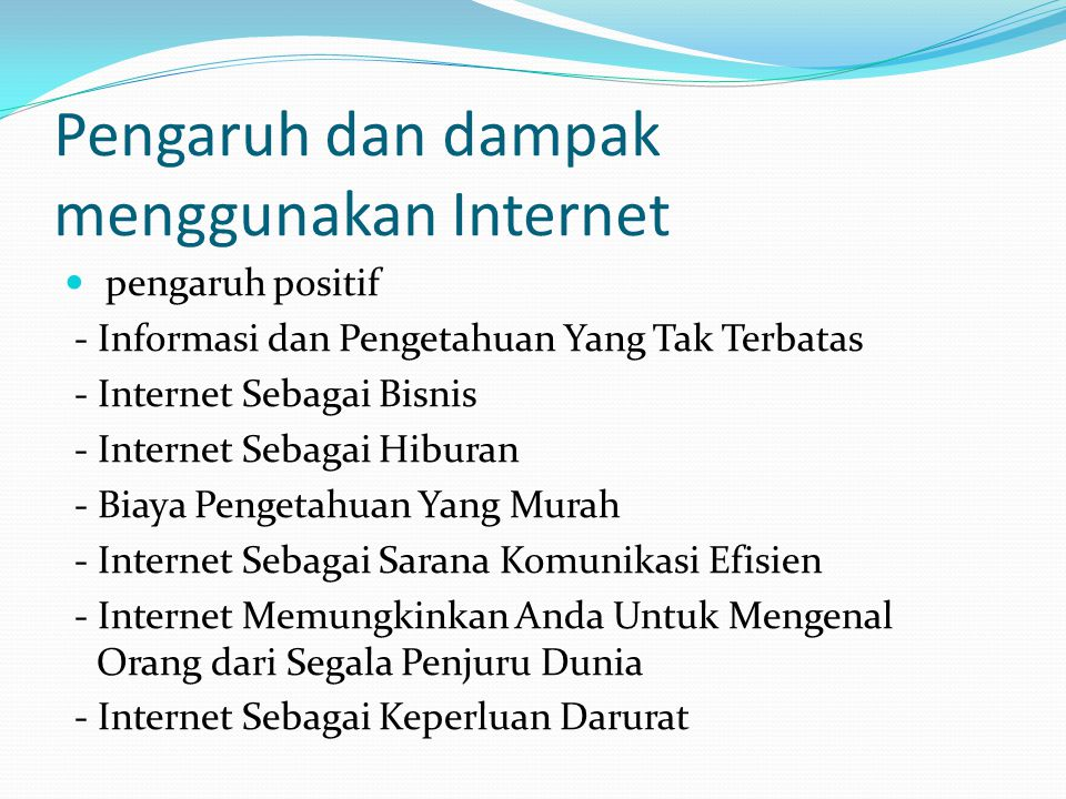 Pengaruh dan dampak menggunakan Internet