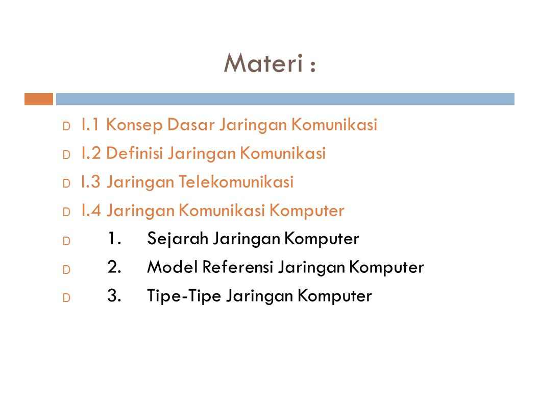 Materi : Sejarah Jaringan Komputer Model Referensi Jaringan Komputer