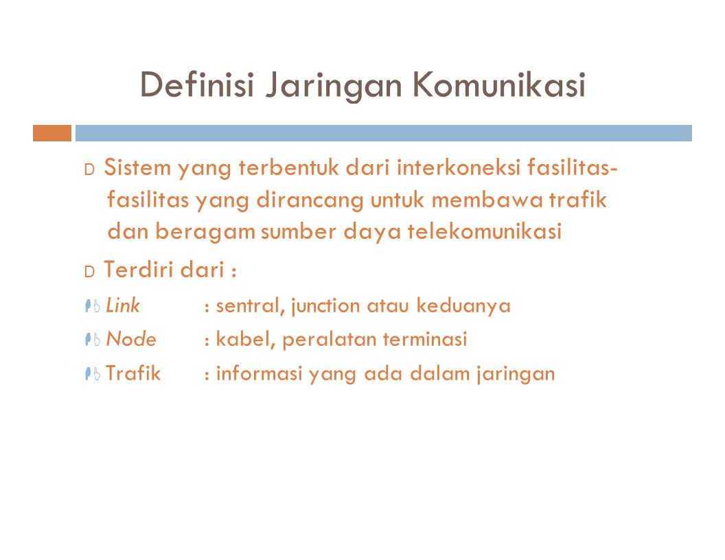 Definisi Jaringan Komunikasi