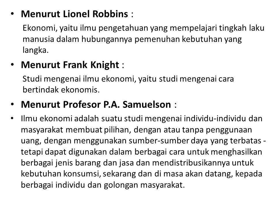 Menurut Lionel Robbins :