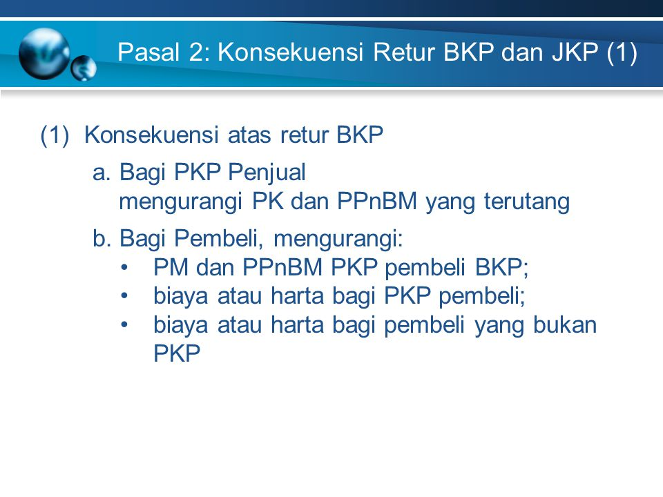 Pasal 2: Konsekuensi Retur BKP dan JKP (1)