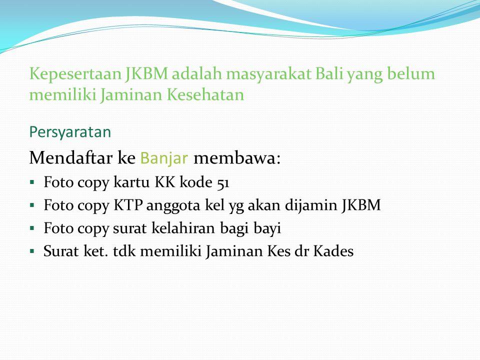 Mendaftar ke Banjar membawa: