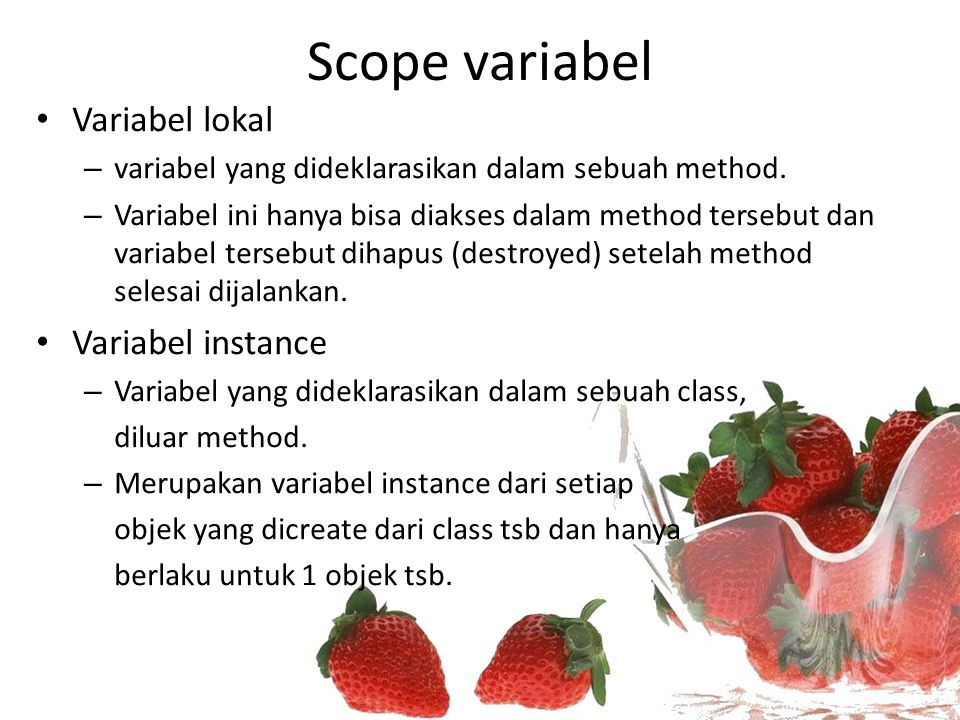 Scope variabel Variabel lokal Variabel instance