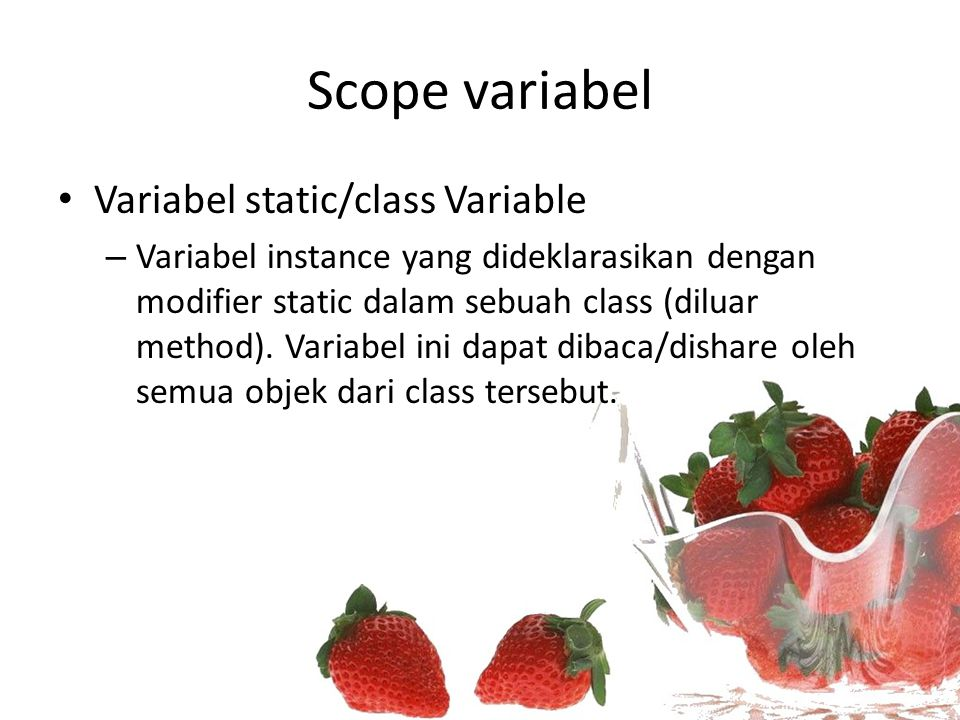 Scope variabel Variabel static/class Variable