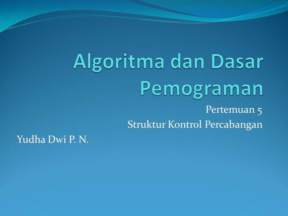 Algoritma dan Dasar Pemograman