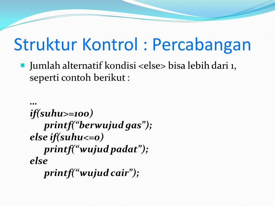 Struktur Kontrol : Percabangan