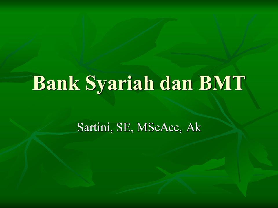 Bank Syariah dan BMT Sartini, SE, MScAcc, Ak