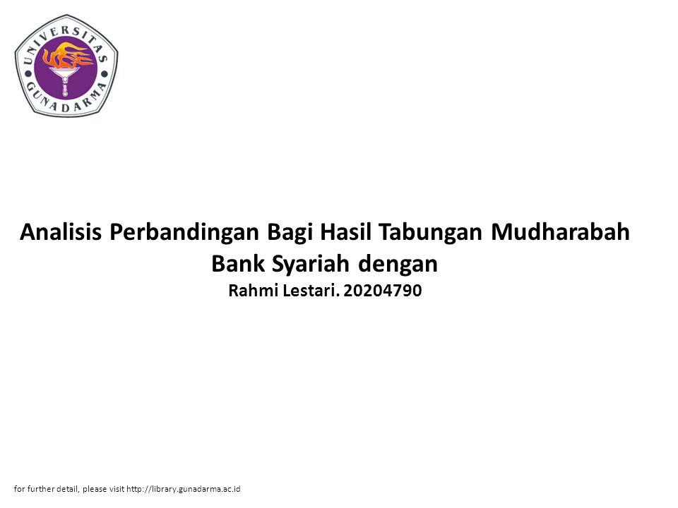 Analisis Perbandingan Bagi Hasil Tabungan Mudharabah Bank Syariah dengan Rahmi Lestari. 20204790