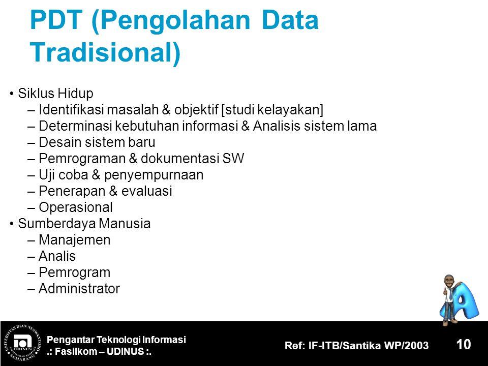 PDT (Pengolahan Data Tradisional)