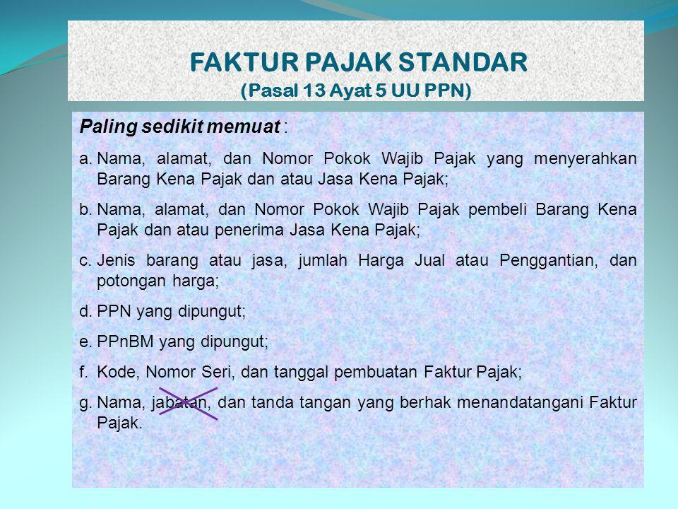 FAKTUR PAJAK STANDAR (Pasal 13 Ayat 5 UU PPN)