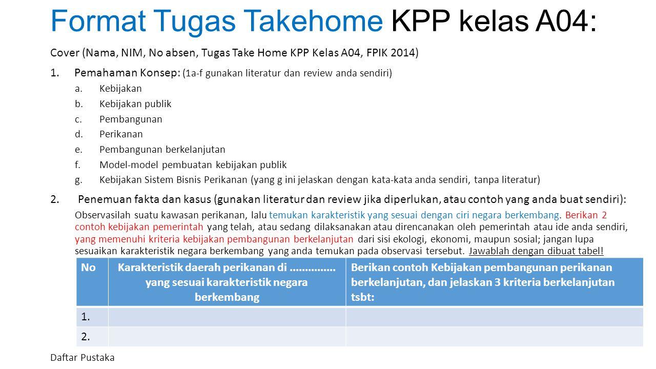 Format Tugas Takehome KPP kelas A04: