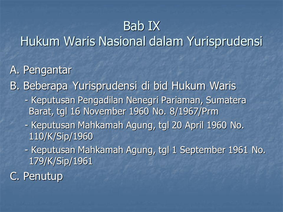 Bab IX Hukum Waris Nasional dalam Yurisprudensi