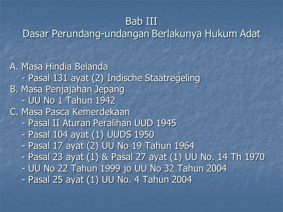 Bab III Dasar Perundang-undangan Berlakunya Hukum Adat