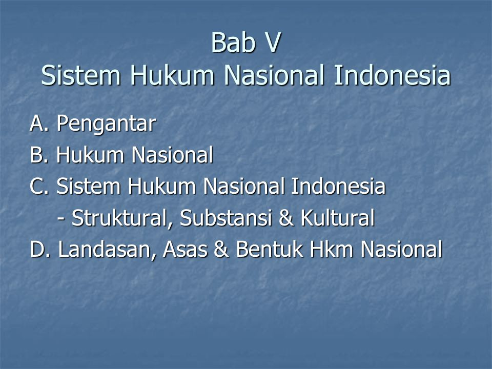 Bab V Sistem Hukum Nasional Indonesia