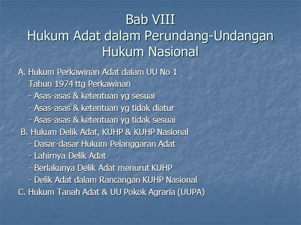Bab VIII Hukum Adat dalam Perundang-Undangan Hukum Nasional