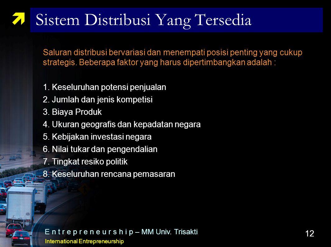 Sistem Distribusi Yang Tersedia