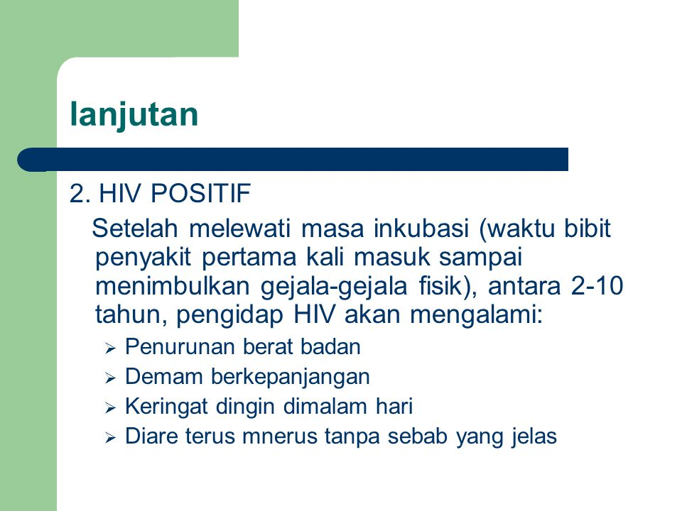 lanjutan 2. HIV POSITIF.