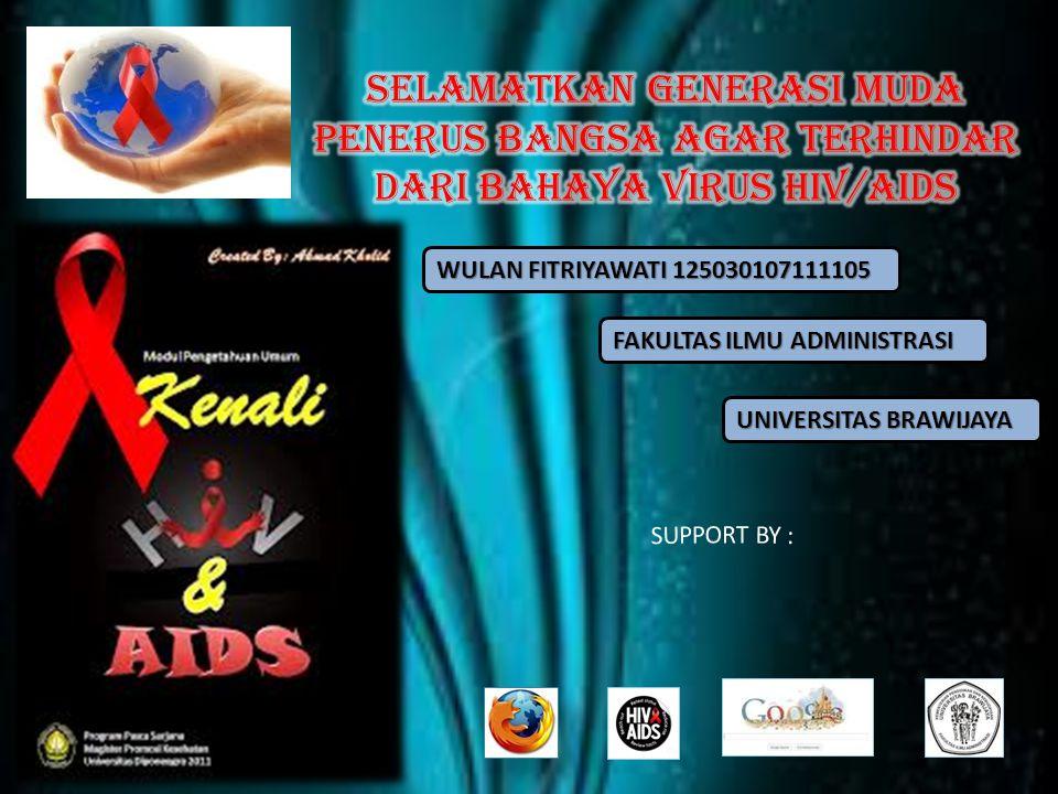SELAMATKAN GENERASI MUDA PENERUS BANGSA AGAR TERHINDAR DARI BAHAYA VIRUS HIV/AIDS