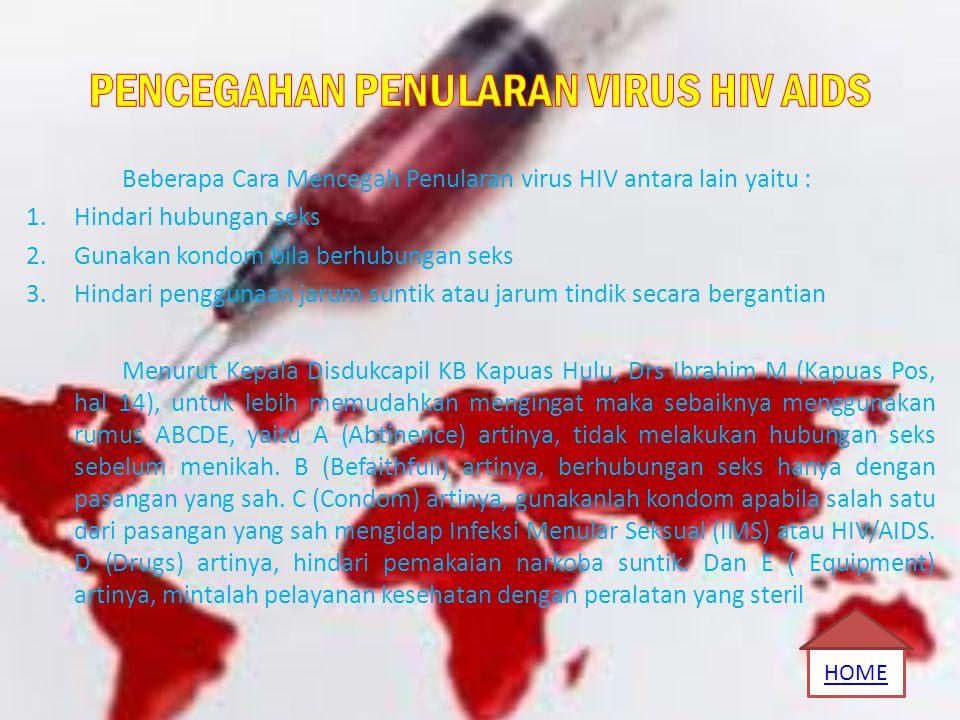 PENCEGAHAN PENULARAN VIRUS HIV AIDS