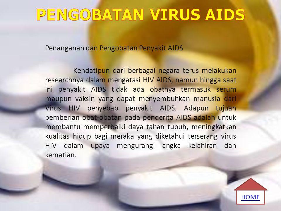 PENGOBATAN VIRUS AIDS Penanganan dan Pengobatan Penyakit AIDS
