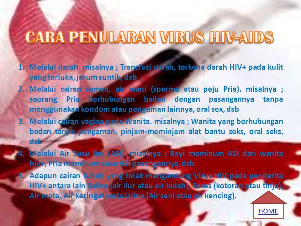 CARA PENULARAN VIRUS HIV-AIDS