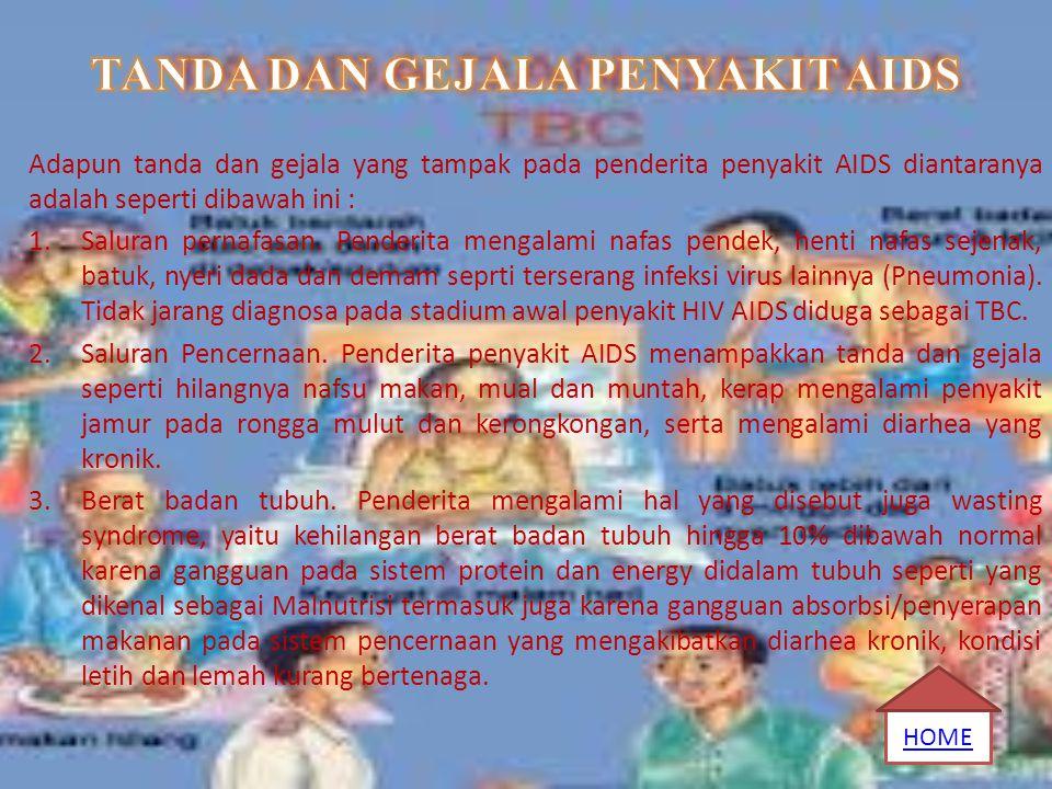TANDA DAN GEJALA PENYAKIT AIDS