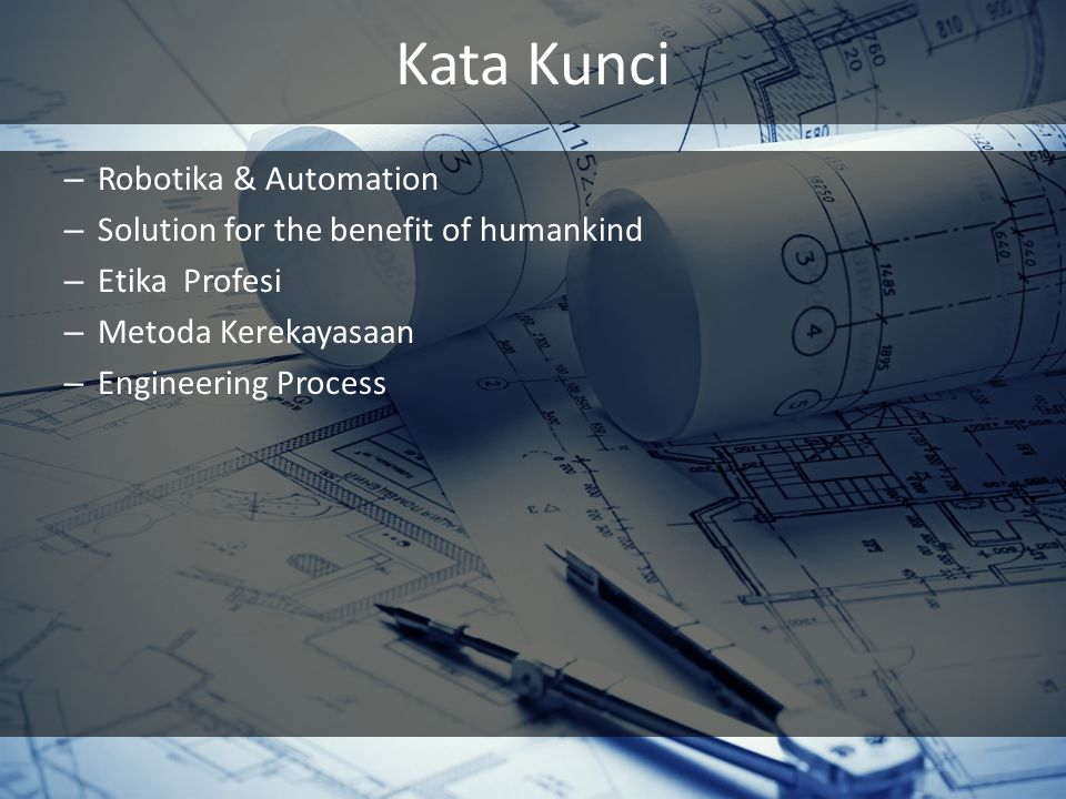 Kata Kunci Robotika & Automation Solution for the benefit of humankind
