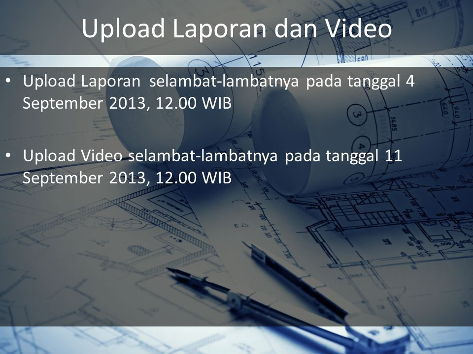 Upload Laporan dan Video