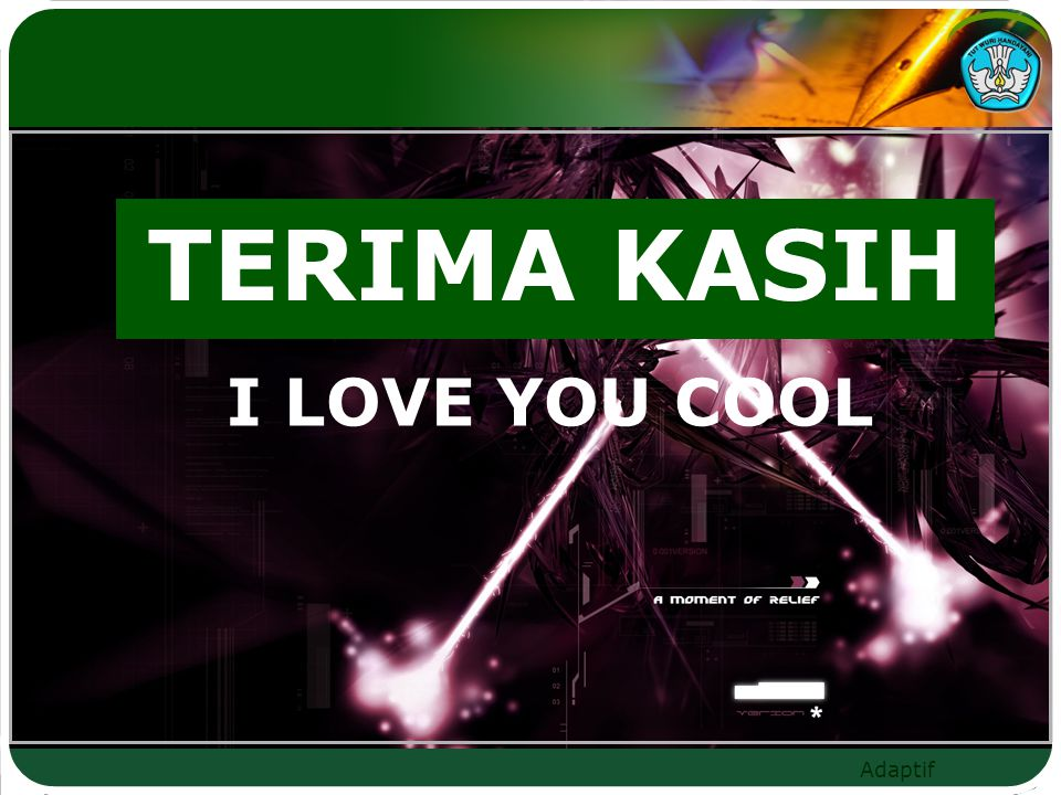 TERIMA KASIH I LOVE YOU COOL