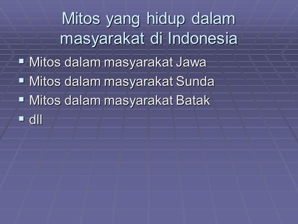 Mitos yang hidup dalam masyarakat di Indonesia