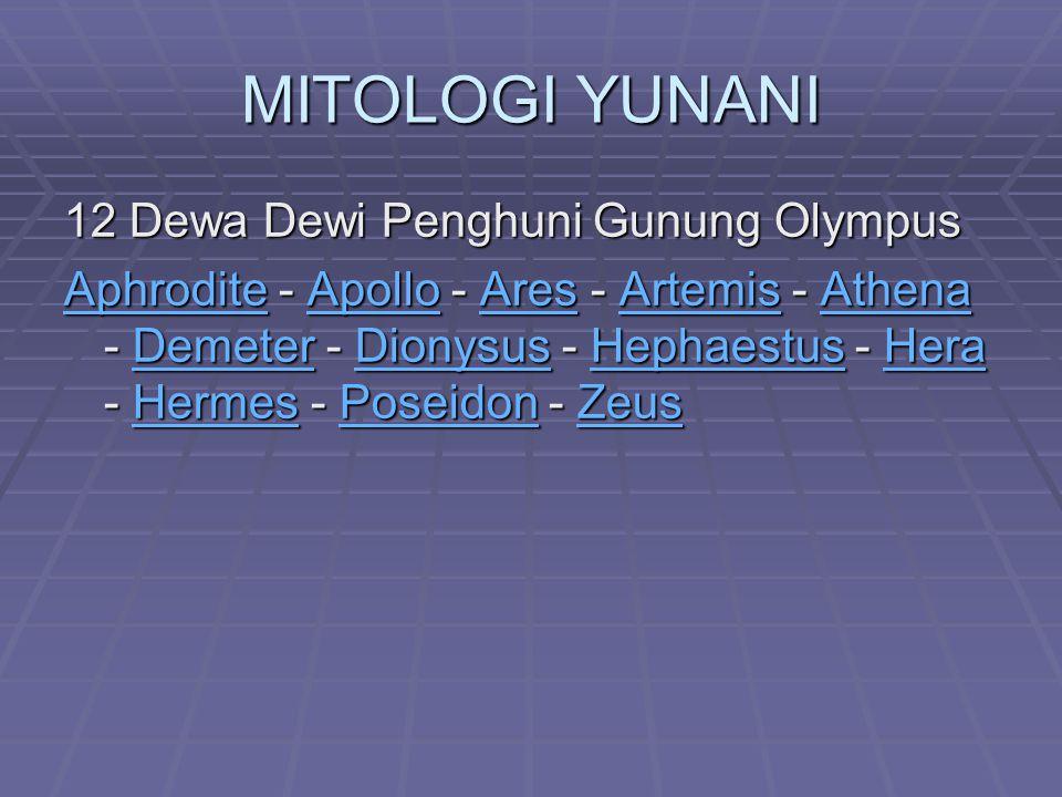 MITOLOGI YUNANI 12 Dewa Dewi Penghuni Gunung Olympus