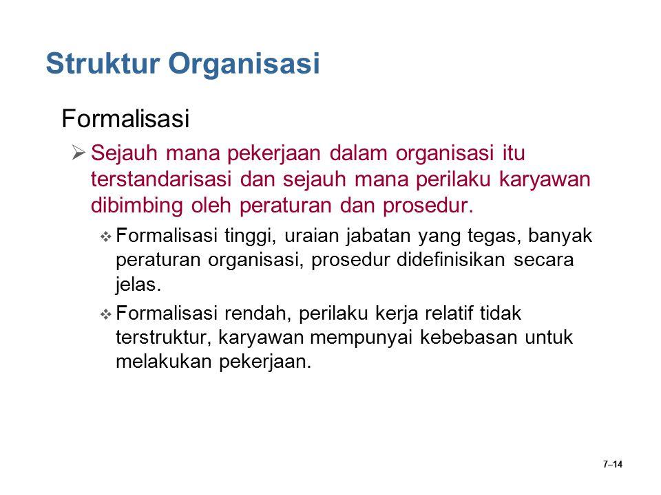 Struktur Organisasi Formalisasi
