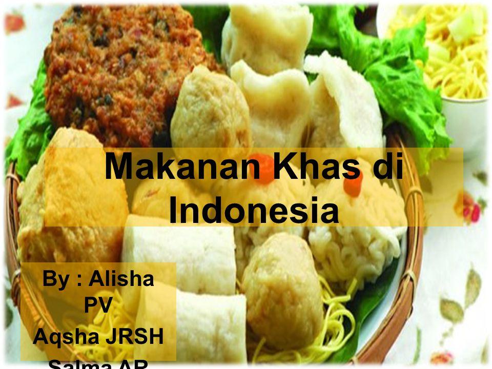 Makanan Khas di Indonesia