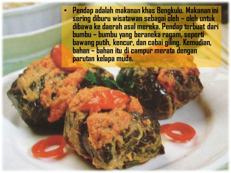 Pendap adalah makanan khas Bengkulu