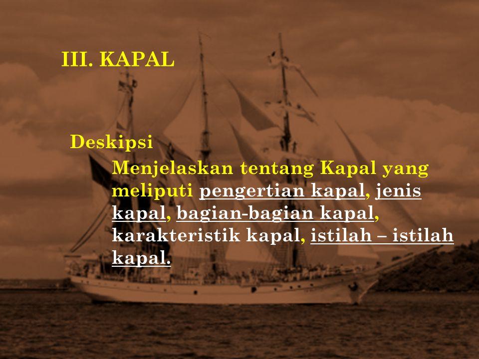III. KAPAL Deskipsi.