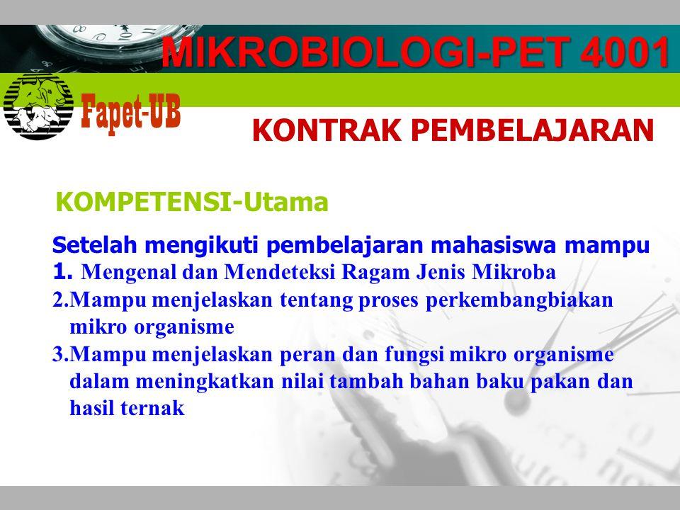 MIKROBIOLOGI-PET 4001 KONTRAK PEMBELAJARAN KOMPETENSI-Utama