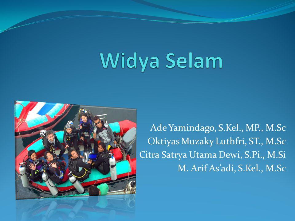 Widya Selam Ade Yamindago, S.Kel., MP., M.Sc